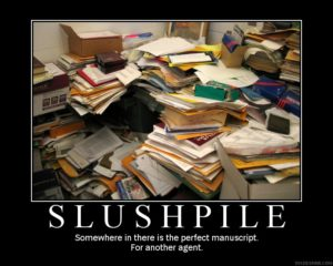 slush pile is a mountain of rejected manuscripts